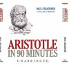 Aristotle in 90 Minutes (Audio) - Paul Strathern