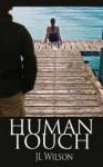 Human Touch - J.L. Wilson