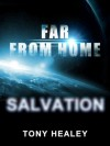 Far From Home 11: Salvation - Tony Healey, Laurie Laliberte