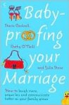 Babyproofing Your Marriage - Stacie Cockrell, Cathy O'Neill, Julia Stone