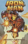 Iron Man: Armored Vengeance - David Michelinie, Bob Layton, Dave Williams