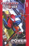 Ultimate Spider-Man, Volume 1: Power and Responsibility (School & Library Binding) - Brian Michael Bendis, Bill Jemas