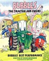 Bubles the Tractor and Chums: Bubbles' Best Performance - David Rossmaur, Andy Hunt