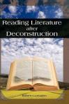 Reading Literature After Deconstruction - Robert Lumsden