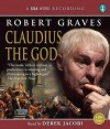 Claudius the God (I, Claudius) - Robert Graves