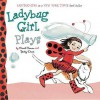 Ladybug Girl Plays - David Soman, Jacky Davis