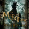 The Map of Time (MP3) - Félix J. Palma, James Langton