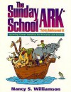 The Sunday School Ark: Learning Center Activities For Primaries And Juniors/Activity Reinforcement Kit - Nancy S. Williamson