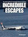 Incredible Escapes - Scott Christianson