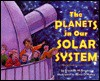 The Planets in Our Solar System: Stage 2 - Franklyn Mansfield Branley, Kevin O'Malley