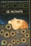 Histoires de Mutants - Gerard Klein