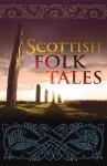 Scottish Folk Tales - Geddes & Grosset