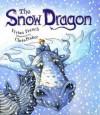 The Snow Dragon - Vivian French