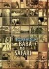 Baba na safari - Bożena Mazalik
