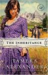 The Inheritance (Women of Faith Fiction) - Tamera Alexander