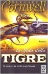 La sfida della tigre - Bernard Cornwell