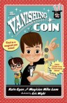 The Vanishing Coin - Kate Egan, Eric Wight, Magician Mike Lane
