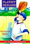 Playoff Dreams - Fred Bowen