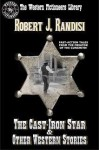 The Cast-Iron Star & Other Western Stories - Robert J. Randisi