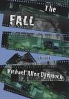 The Fall: A Thriller - Michael Allen Dymmoch