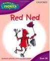 Read Write Inc. Phonics: Red Ned Book 3b (Read Write Inc Phonics 3b) - Ruth Miskin, Tim Archbold