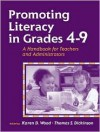Promoting Literacy in Grades 4-9: A Handbook for Teachers and Administrators - Karen D. Wood, Thomas S. Dickinson