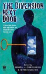 The Dimension Next Door - Martin H. Greenberg, Kerrie Hughes
