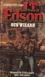 Gun Wizard - J.T. Edson