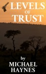 Levels of Trust - Michael Haynes