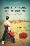 One Thousand White Women - Jim Fergus, Tara Ward
