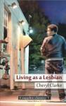 Living as a Lesbian - Cheryl Clarke