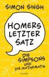 Homers letzter Satz: Die Simpsons und die Mathematik (German Edition) - Simon Singh, Sigrid Schmid