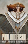 The Collected Short Works of Poul Anderson, Volume 2: The Queen of Air and Darkness - Poul Anderson, Tom Canty, Rick Katze