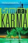 Criminal Karma: A Novel - Steven Daniel Thomas