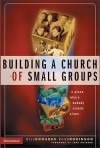 Building a Church of Small Groups: A Place Where Nobody Stands Alone - Bill Donahue, Russ Robinson