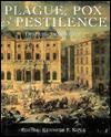Plague, Pox & Pestilence: Disease in History - Elaine Willis, Kenneth F. Kiple