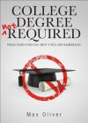 College Degree Not Required - Max Oliver