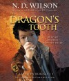 The Dragon's Tooth (Ashtown Burials #1) - N.D. Wilson, Thomas Vincent Kelly