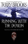 Running With The Demon: The Word and the Void Series: Book One - Terry Brooks