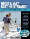 Quick and Easy Boat Maintenance, 2nd Edition: 1,001 Time-Saving Tips - Sandy Lindsey