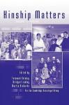 Kinship Matters - Fatemeh Ebtehaj, Bridget Lindley, Martin Richards