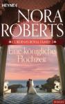Cordina's Royal Family 3. Eine königliche Hochzeit (German Edition) - Nora Roberts