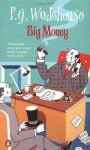 Big Money - P.G. Wodehouse