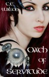 Oath of Servitude (The Punishment Sequence) - C.E. Wilson
