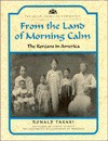 From the Land of Morning Calm: Koreans in America - Ronald Takaki, Rebecca Stefoff