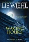 Waking Hours - Lis Wiehl
