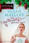 Eine Marcelli geht aufs Ganze - Susan Mallery