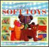 Step by Step Art of Making Soft Toys - Cheryl Owen