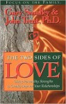 The Two Sides of Love: With Study Guide - Gary Smalley, John T. Trent