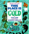 This Place Is Cold - Vicki Cobb, Barbara Lavallee